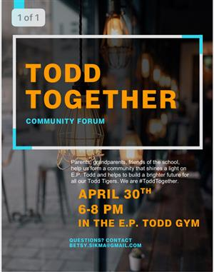 event flier for todd together forum