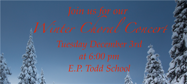 Choral Concert- Dec. 3rd at 6PM